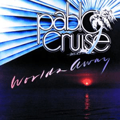 Pablo Cruise Worlds Away Album Cover